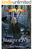 Izaryle's Will (Heroes of Order Trilogy Book 1)
