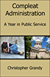 Compleat Administration: A Year in Public Service