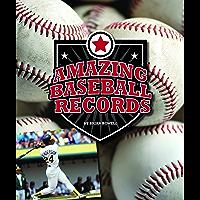 Amazing Baseball Records (Amazing Sports Records)