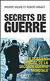 Secrets de guerre : Les dossiers oubliés de la Seconde Guerre mondiale
