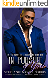 In Pursuit of You (In The Heart of A Valentine Book 6)