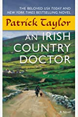 An Irish Country Doctor: A Novel (Irish Country Books Book 1) Kindle Edition