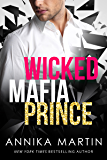 Wicked Mafia Prince: Dangerous Royals #2 (English Edition)
