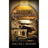 Broken Kingdom (Silent Kingdom Book 3)