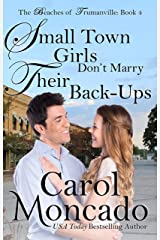 Small Town Girls Don't Marry Their Back Ups: Contemporary Christian Romance (Beaches of Trumanville Book 4) Kindle Edition