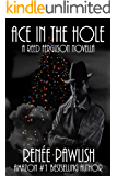 Ace in the Hole: A Reed Ferguson Mystery
