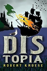 Distopia (Land of Dis Book 1)