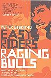 Easy Riders, Raging Bulls (English Edition)