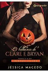 O halloween de Clare e Bryan (Irmãos Clark Livro 7) eBook Kindle