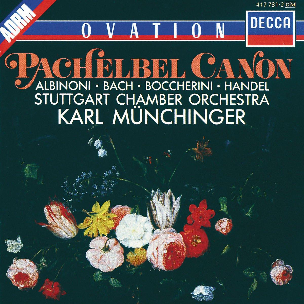 Pachelbel Canon: Albinoni / Bach / Boccherini / Handel