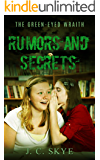 Rumors and Secrets: Halloween horror book (The Green Eyed Wraith Trilogy 2)