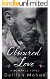 Obscured Love (Obscured Love Series #1) (English Edition)