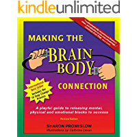 Making the Brain/Body Connection (English Edition)