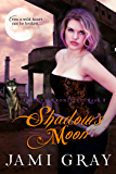 Shadow's Moon ~ The Kyn Kronicles ~ Book 3