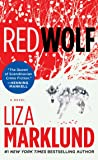Red Wolf: A Novel (The Annika Bengtzon Series)