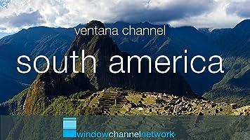 Window Channel's South America [OV]