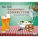 Weißwurstconnection: Ungekürzte Lesung mit Christian Tramitz (7 CDs)