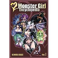 Cross, K: Monster Girl Encyclopedia: 1