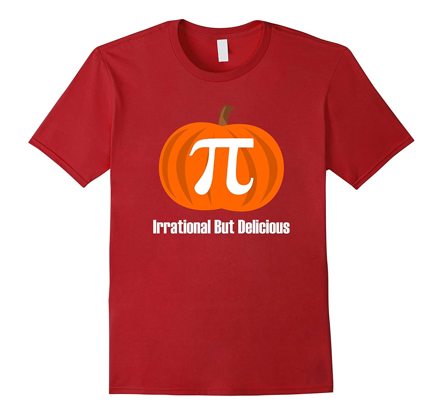 33bd0bca Pi Tee | Pumpkin Pie T-Shirt | Irrational But Delicious-ANZ ⋆ Anztshirt