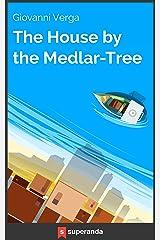 I Malavoglia, The House by the Medlar-Tree (Illustrated) Kindle Edition