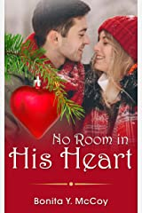 No Room In His Heart (A Christmas Sweet Romance) Kindle Edition