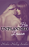 His Unplanned Lesson