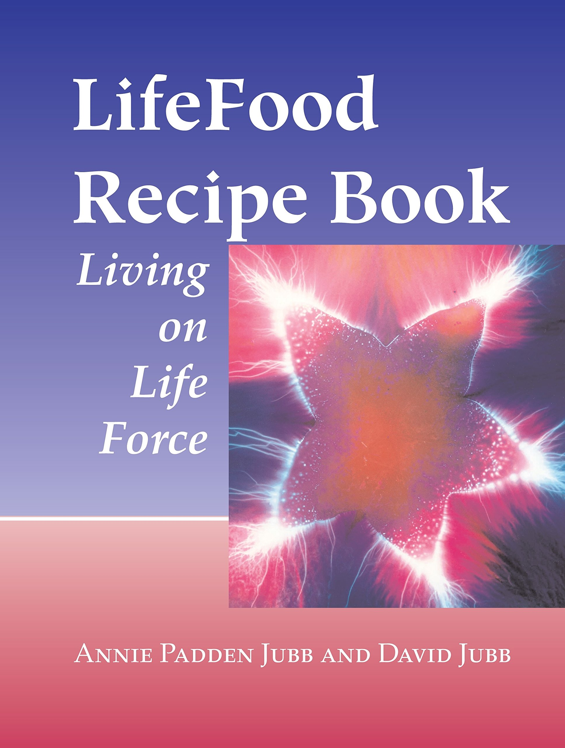 the life force food diet
