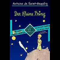 Der Kleine Prinz (70 Jahrestag Ausgabe - Vollständige Ausgabe mit einigen zusätzlichen Abbildungen und mit einer Kurzgeschichte von Wirton Arvel) (Antoine de Saint-Exupéry et Le Petit Prince)