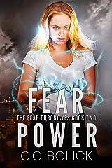 Fear Power (The Fear Chronicles Book 2) Kindle Edition