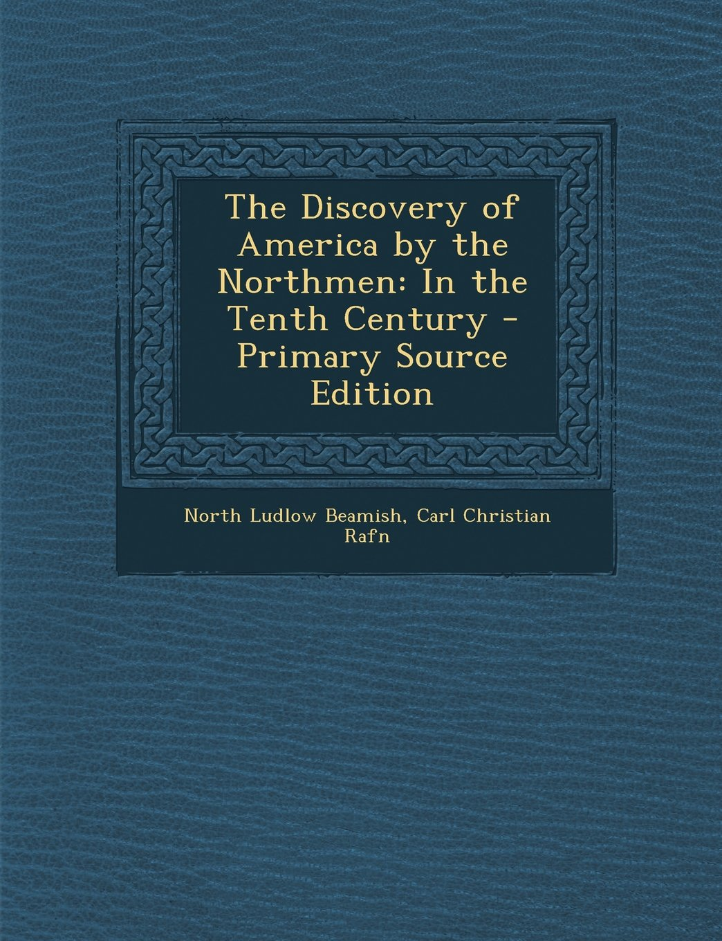 Download The Discovery of America by the Northmen: In the Tenth Century pdf