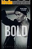 Bold (Blue Boy Book 3)