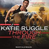 Through the Fire: Rocky Mountain K9 Unit Series, Book 4