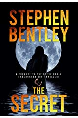 The Secret: A Prequel to the Gripping Steve Regan Undercover Cop Thrillers Kindle Edition