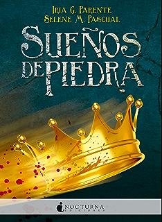 Sueños de piedra (Spanish Edition)