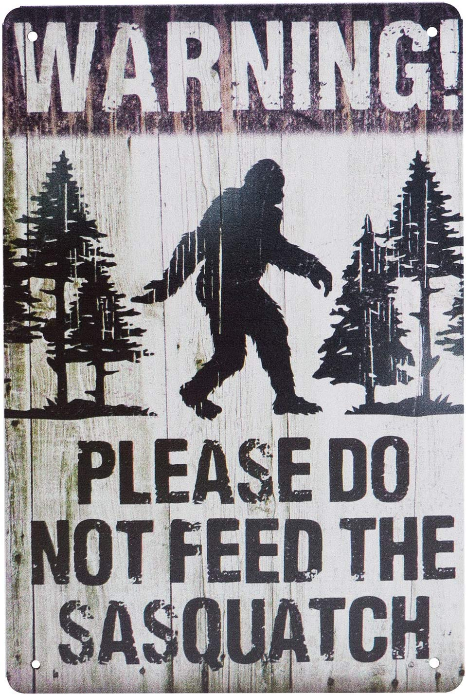 SOURCEONE.ORG Sasquatch The Legend Warning Don't Feed The Sasquatch Metal Sign (1)