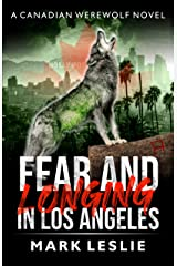 Fear and Longing in Los Angeles (Canadian Werewolf Book 3) Kindle Edition