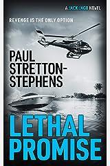 Lethal Promise : (A Jack Jago Thriller - Book # 3) Kindle Edition