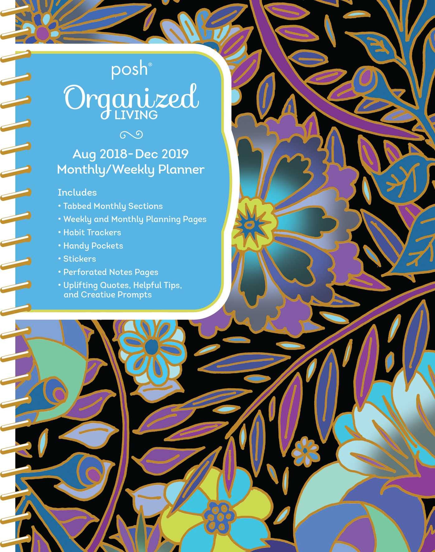 Download Posh: Organized Living 2018-2019 Monthly/Weekly Planning Calendar: Midnight Garden pdf