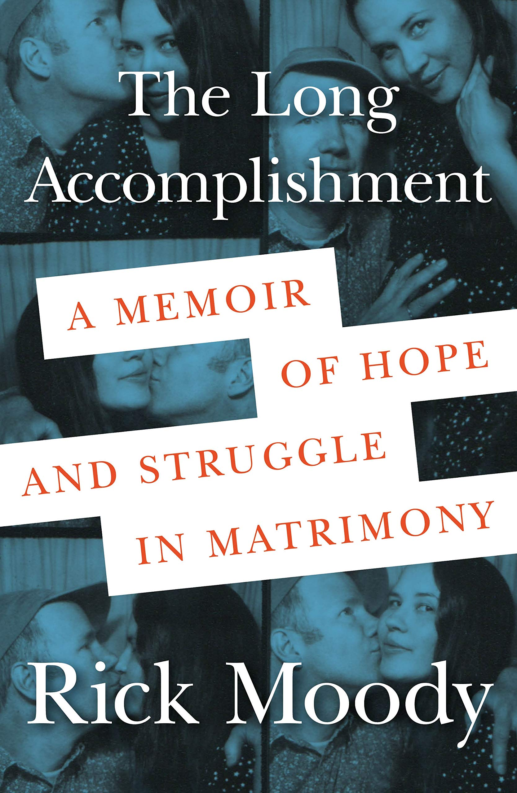 The Long Accomplishment: A Memoir of Hope and Struggle in