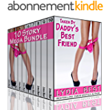 Taken By Daddy's Best Friend Boxed Set - 10 Story Mega Bundle: The Ultimate Collection of Totally Taboo Erotica With Her Father's Best Friend! (English Edition)