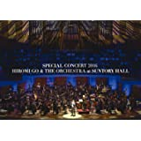 SPECIAL CONCERT 2016 HIROMI GO & THE ORCHESTRA at SUNTORY HALL [Blu-ray]