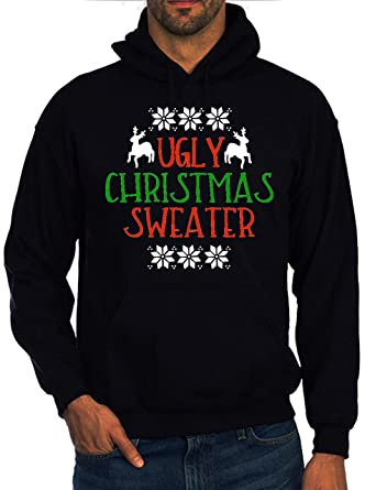 3de1515110b8cb Ugly Christmas Sweater Design Quote Men Women Unisex Black Hoodie:  Amazon.co.uk: Clothing