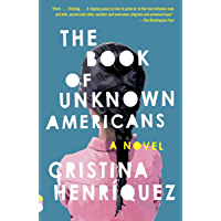 The Book of Unknown Americans: A novel (Vintage Contemporaries)