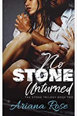 No Stone Unturned (The Stone Trilogy Book 2) Kindle Edition