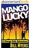 Mango Lucky (Mango Bob Book 2) (English Edition)