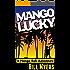 Mango Lucky (Mango Bob Book 2)