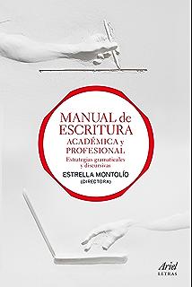 Manual de escritura académica y profesional (vol. I y II): Estrategias gramaticales