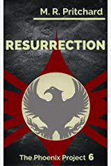 Resurrection (The Phoenix Project Book 6) Kindle Edition