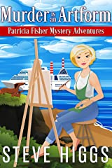 Murder is an Artform (Patricia Fisher Mystery Adventures Book 9) Kindle Edition