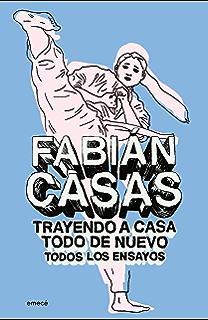 Trayendo a casa todo de nuevo (Ensayos completos) (Spanish Edition)